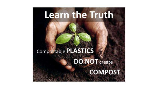 Compostable Plastics do not create compost